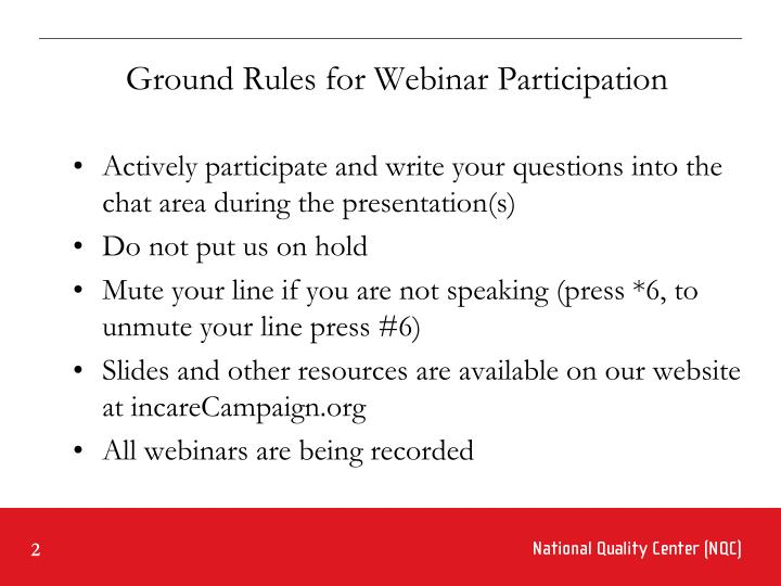 Ground Rules for Webinar Participation