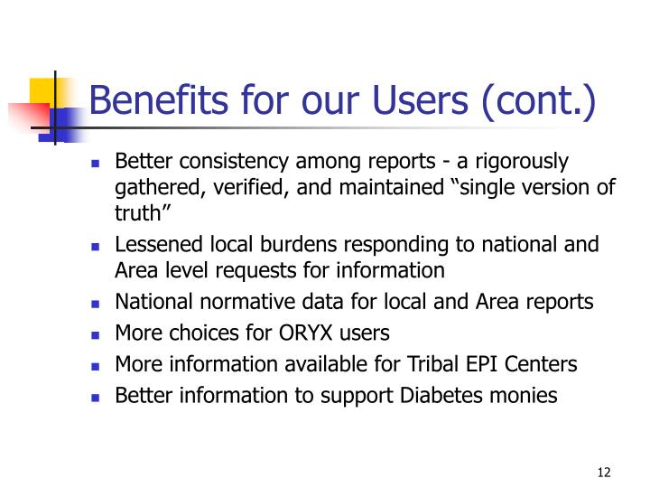 Benefits for our Users (cont.)