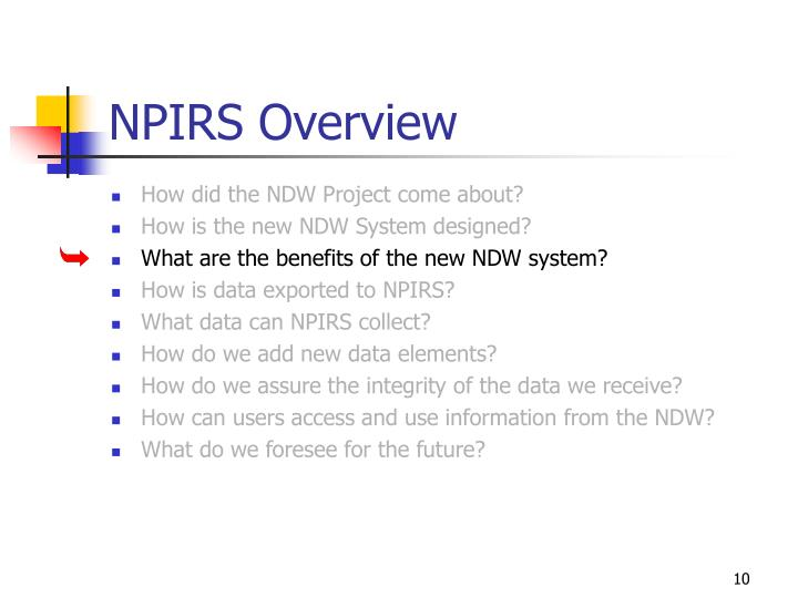 NPIRS Overview