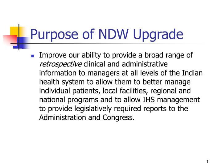 purpose of ndw upgrade