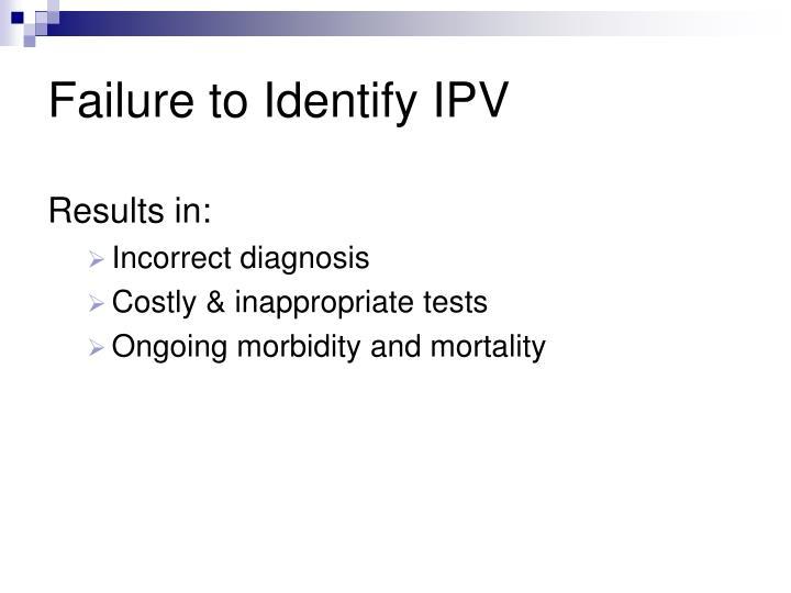 Failure to Identify IPV