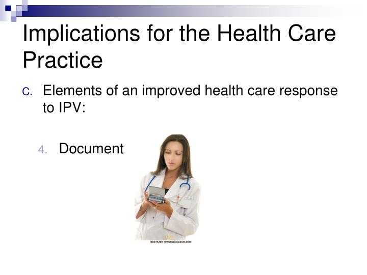Implications for the Health Care Practice