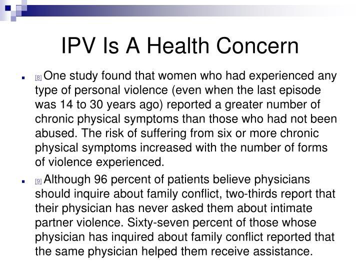 IPV Is A Health Concern