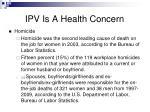 ipv is a health concern3