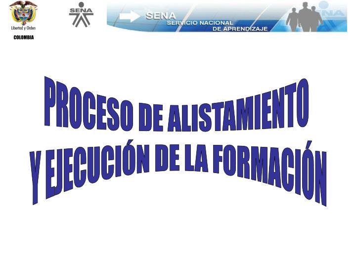PROCESO DE ALISTAMIENTO