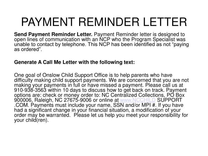 Send Payment Reminder Letter.