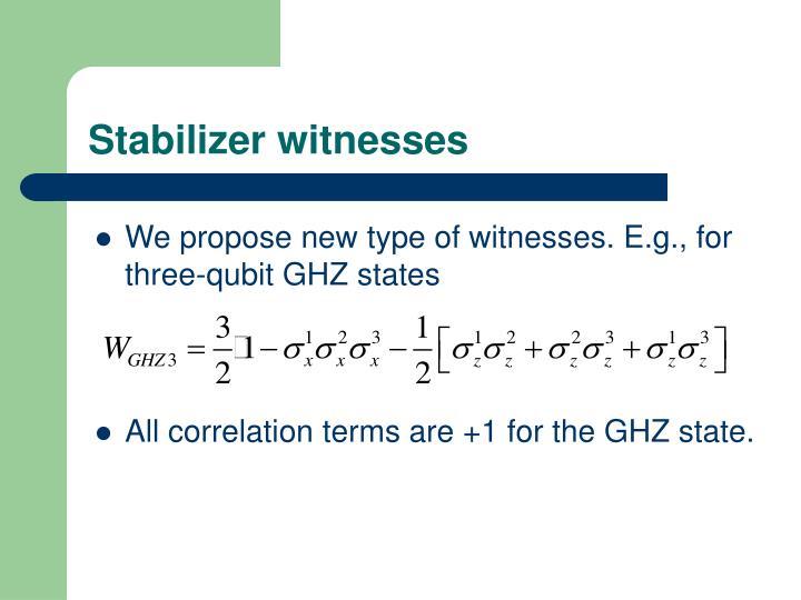 Stabilizer witnesses