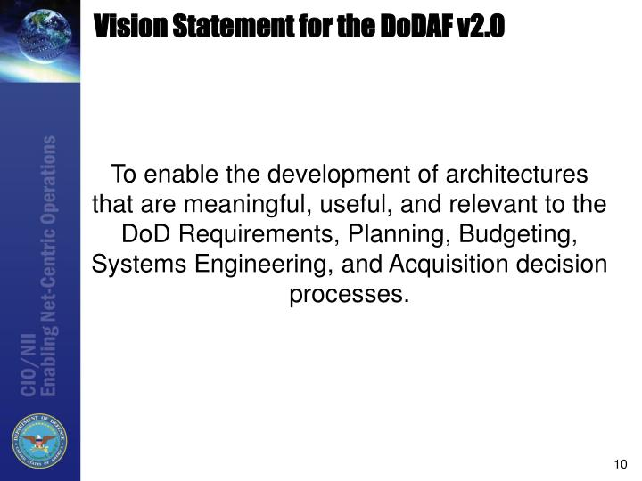 Vision Statement for the DoDAF v2.0