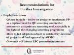 recommendations for further investigation1