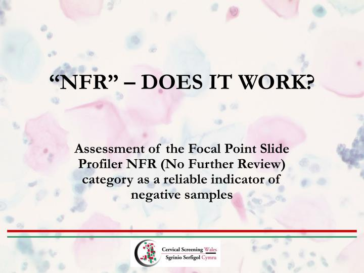 Assessment of the Focal Point Slide Profiler NFR (No Further Review) category as a reliable indicator of negative samples