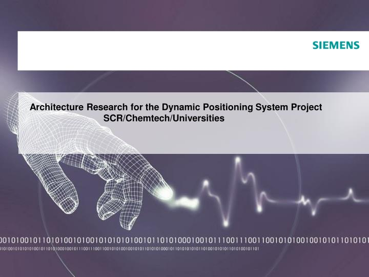 Architecture Research for the Dynamic Positioning System Project