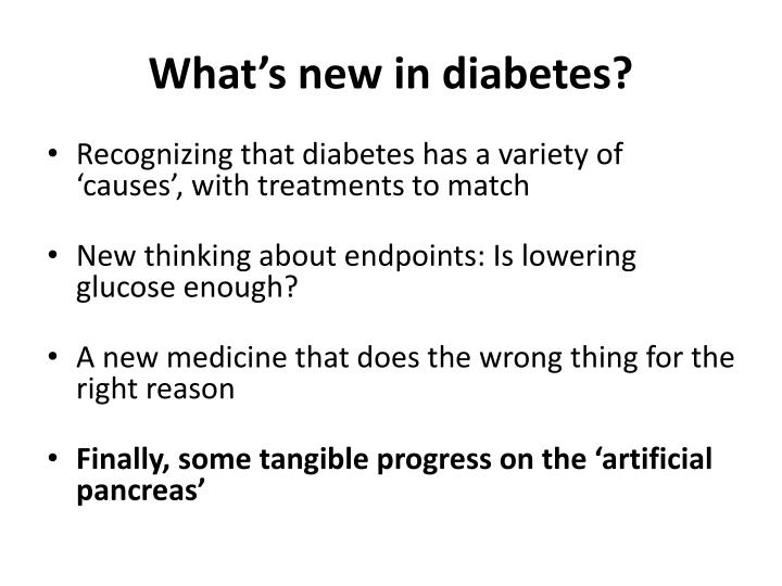 What's new in diabetes?