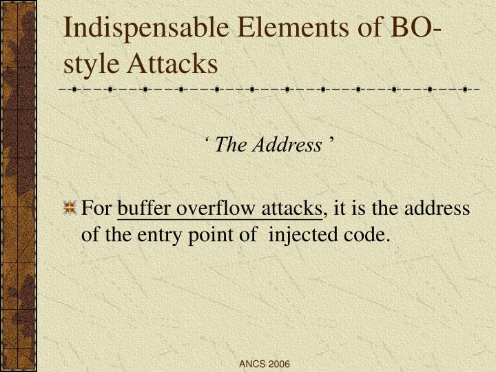 Indispensable Elements of BO-style Attacks