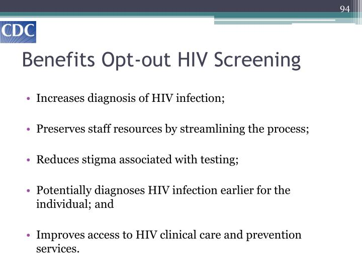 Benefits Opt-out HIV Screening