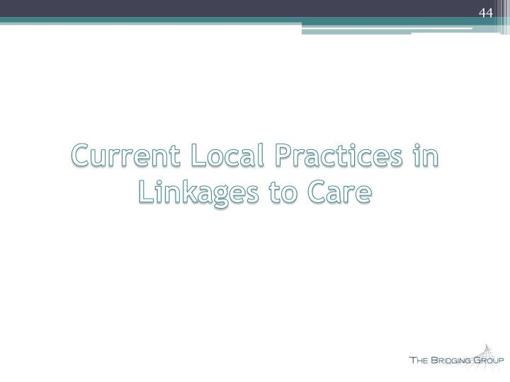 Current Local Practices in