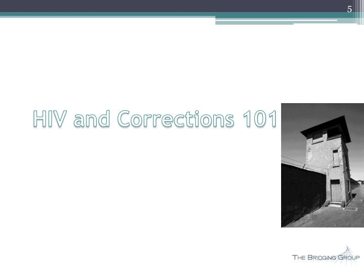 HIV and Corrections 101