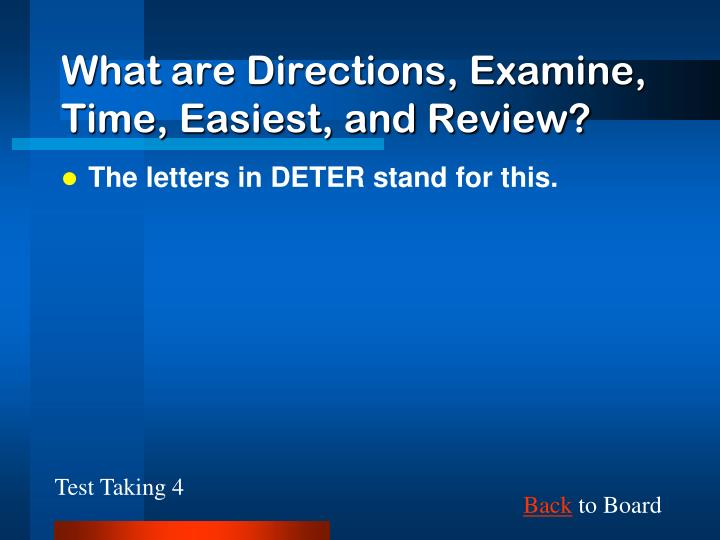 What are Directions, Examine, Time, Easiest, and Review?