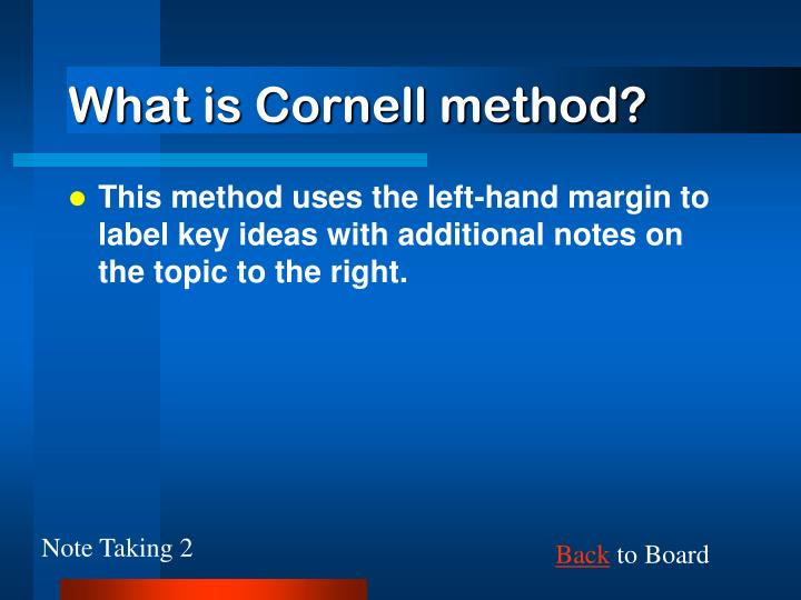What is Cornell method?