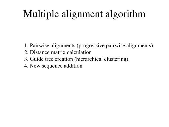 Multiple alignment algorithm