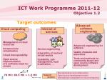 ict work programme 2011 12 objective 1 2
