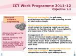 ict work programme 2011 12 objective 1 23