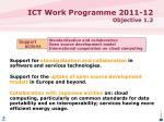 ict work programme 2011 12 objective 1 24