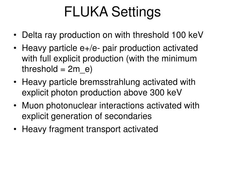 FLUKA Settings