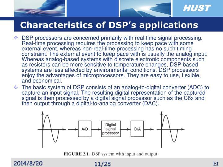 Characteristics of DSP's applications