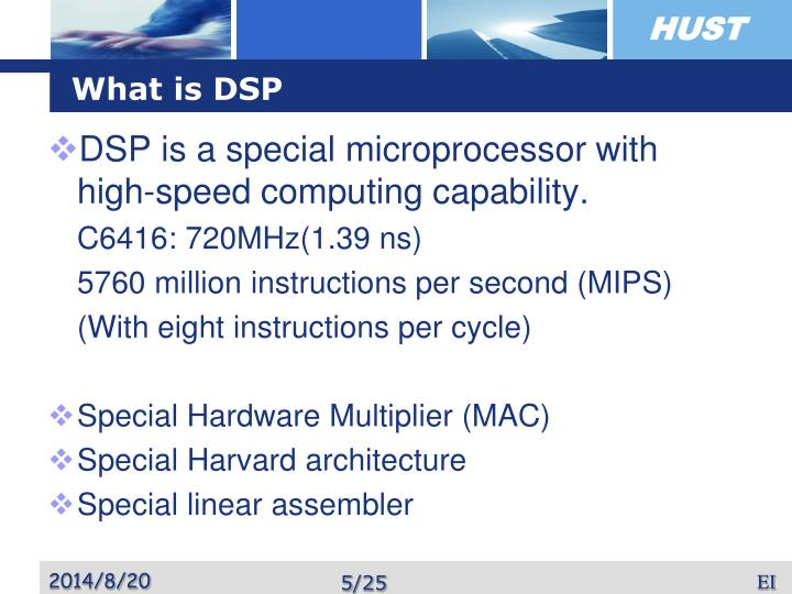 What is DSP