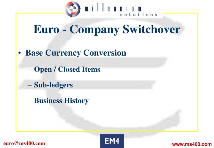 Euro - Company Switchover