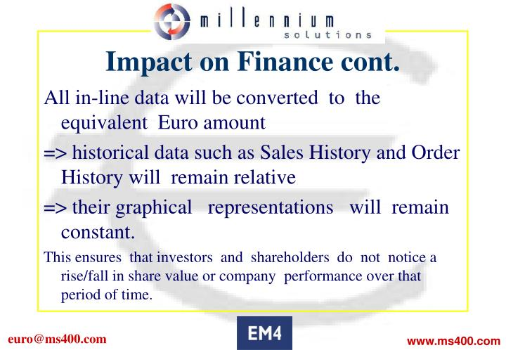Impact on Finance cont.
