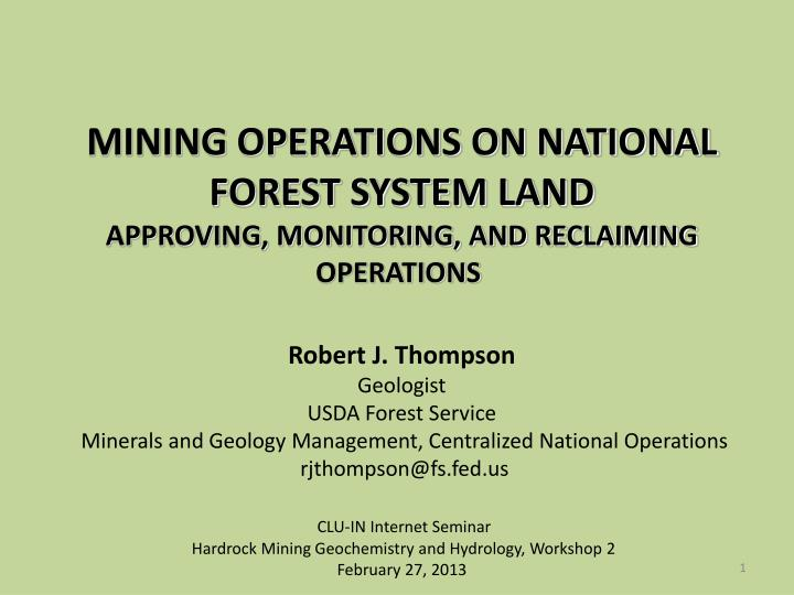 MINING OPERATIONS ON NATIONAL FOREST SYSTEM LAND