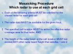 mosaicking procedure which radar to use at each grid cell
