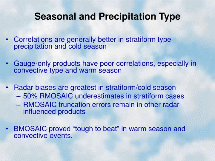 Seasonal and Precipitation Type