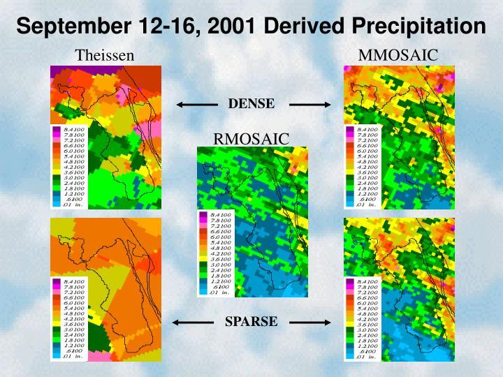 September 12-16, 2001 Derived Precipitation