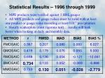 statistical results 1996 through 1999