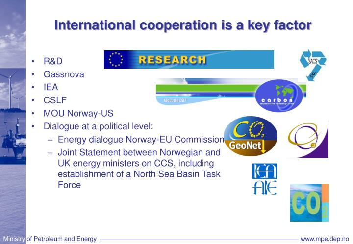International cooperation is a key factor