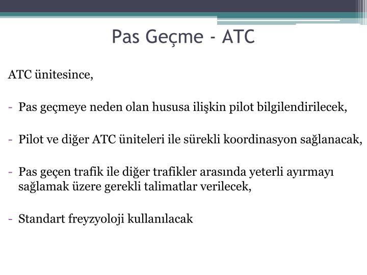 Pas Geçme - ATC