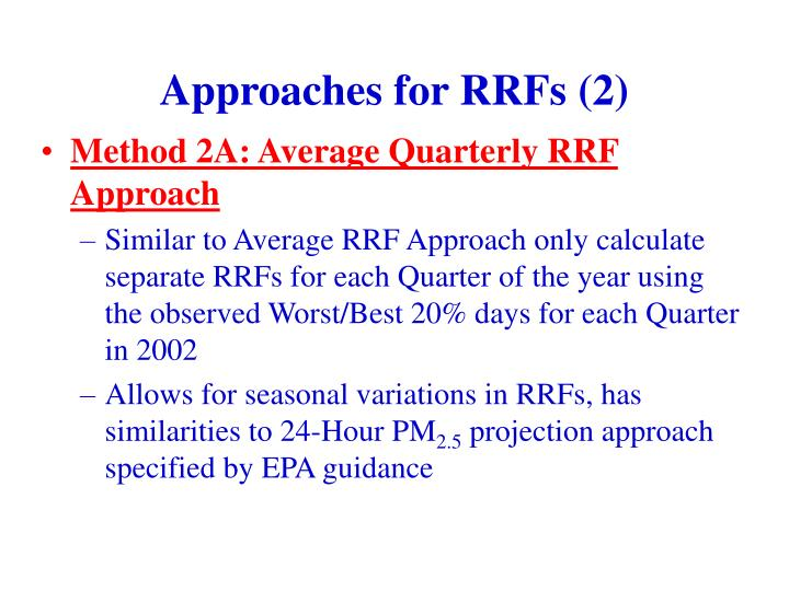 Approaches for RRFs (2)