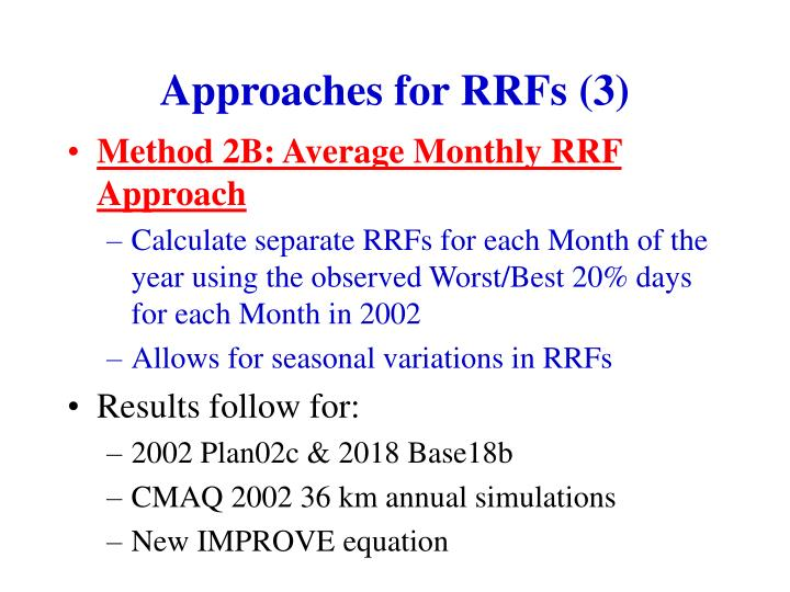 Approaches for RRFs (3)