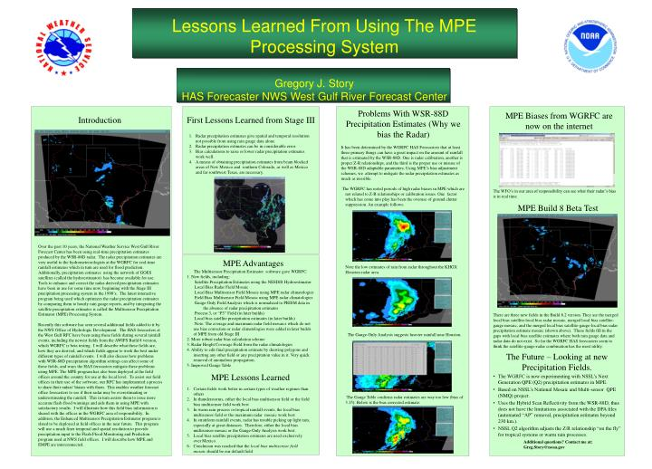 Lessons Learned From Using The MPE Processing System