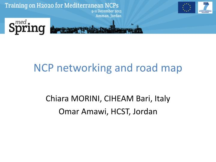 NCP networking and road map