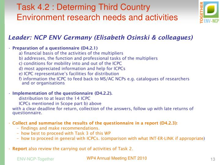 Task 4.2 : Determing Third Country Environment research needs and activities