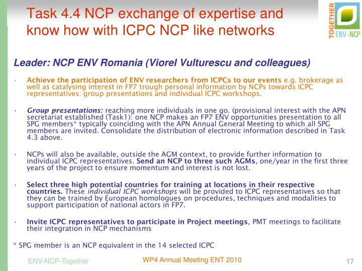 Task 4.4 NCP exchange of expertise and know how with ICPC NCP like networks