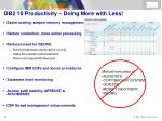 db2 10 productivity doing more with less