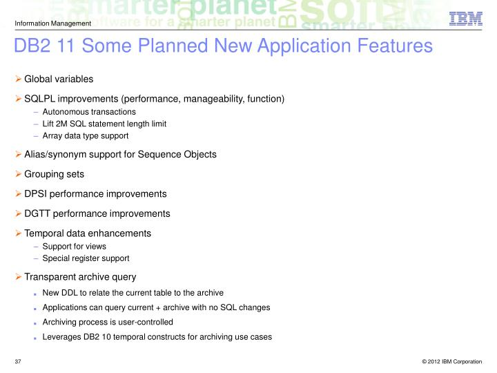 DB2 11 Some Planned New Application Features