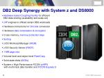db2 deep synergy with system z and ds8000