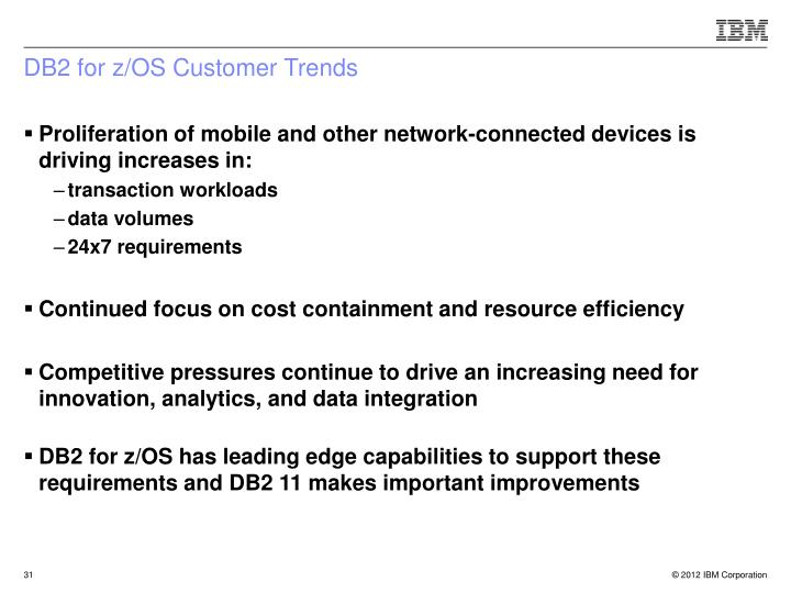 DB2 for z/OS Customer Trends