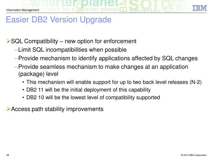 Easier DB2 Version Upgrade