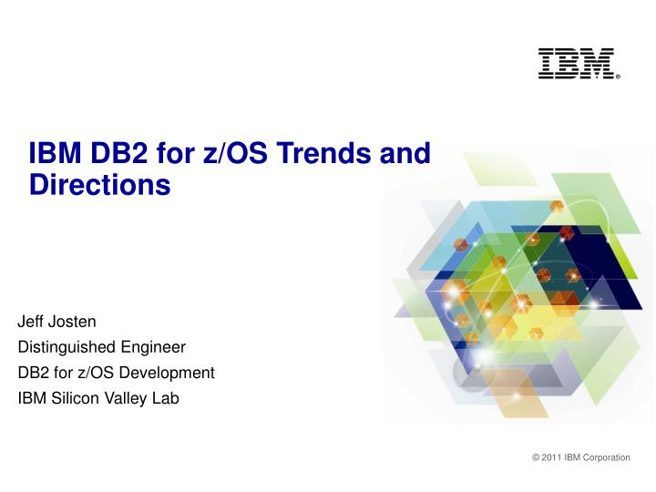 ibm db2 for z os trends and directions